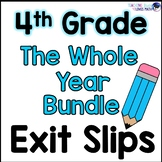 Math Exit Slips or Assessments for the Whole Year Bundle 4th Grade Common Core