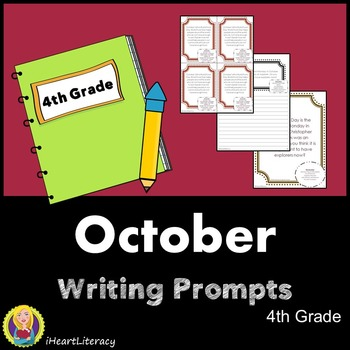 Writing Prompts October 4th Grade Common Core