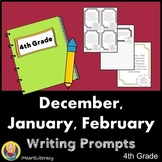 Writing Prompts 4th Grade Common Core Bundle December, January, and February
