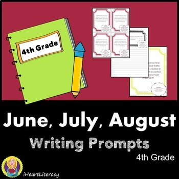 Writing Prompts 4th Grade Common Core – June, July, August