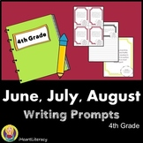 Writing Prompts 4th Grade Common Core Bundle June, July, and August