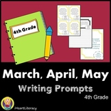 Writing Prompts 4th Grade Common Core Bundle March, April, and May