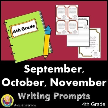 Writing Prompts 4th Grade Common Core – September, October, November