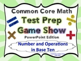 4th Grade Common Core Math Test Prep Game Show (NBT) PowerPoint