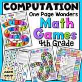 4th Grade Computation Math Games: One Page Wonders 4th Grade Math Activities