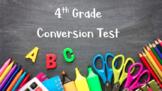 4th Grade Conversion Test