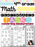 4th Grade Converting Measurement Performance Tasks 4.MD.1 5.MD.1