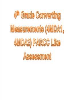 4th Grade Converting Measurements (4MDA1, 4MDA2) PARCC Like Assessment