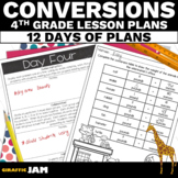 4th Grade Converting Measurements Lesson Plans 4.MD.1