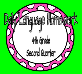 4th Grade Daily Language Spiral Review Homework- 2nd  quarter