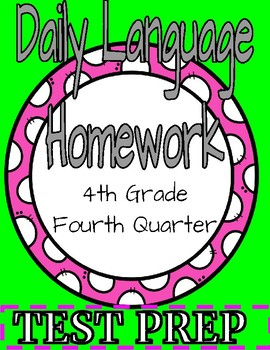 4th Grade Daily Language Spiral Review Homework- 4th quarter