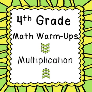 4th Grade Daily Math Review or Warm Ups Multi Digit Multip
