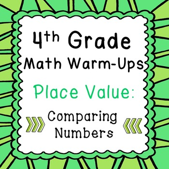 4th Grade Daily Math Review or Warm Ups Place Value Compar