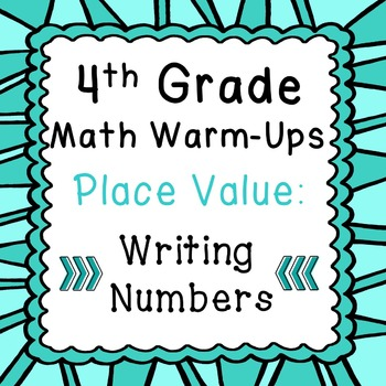 4th Grade Daily Math Review or Warm Ups Place Value Writin