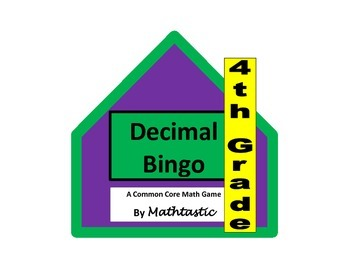 4th Grade Decimal Bingo Game for Common Core
