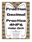 4th Grade Decimal Notation Fraction Worksheets and Center Cards Common Core 4NF6