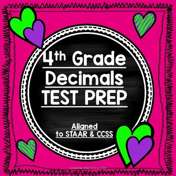 4th Grade Decimals - Test Prep Review Pages - Aligned to STAAR and CCSS