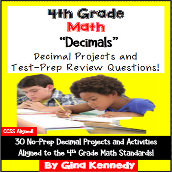 4th Grade Decimals, 30 Enrichment Projects and 30 Test-Prep Problems