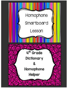 4th Grade Dictionary & Homophone Smartboard Lesson BUNDLE