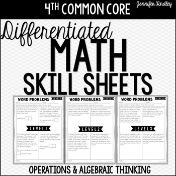 4th Grade Differentiated Math Skill Sheets {Operations and