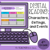 4th Grade Digital Reading: Characters, Settings, and Event