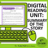 4th Grade Digital Reading: Summary | Digital Reading: Summ