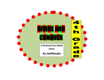 4th Grade Divide and Conquer Game for Common Core