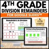4th Grade Division: Understand & Interpret Remainders {4.NBT.6, 4.OA.3} - Google