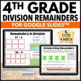 4th Grade Division: Interpreting Remainders {4.NBT.6, 4.OA.3} - Google Classroom