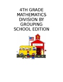 4th Grade Division by Grouping: School Edition