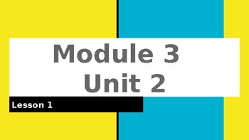 4th Grade EL Module 3 Unit 2 (COMPLETE)