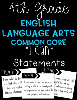 "4th Grade ELA Common Core ""I Can"" Statements"