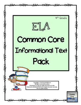 ELA Common Core Informational Text Pack (4th Grade)