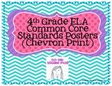 4th Grade ELA Common Core Posters- Chevron Print!