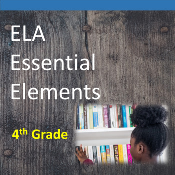 4th Grade ELA Essential Elements for Cognitive Disabilities: Data Collection