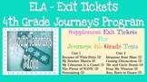 4th Grade ELA Exit Tickets - Journeys Program Unit 1 & 2