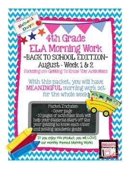 4th Grade ELA Morning Work/Bell Work:WHOLE month! BACK TO SCHOOL Themed