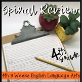 4th Grade ELA Spiral 4th 9 Weeks