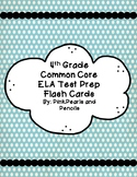 4th Grade ELA Test Prep ELA Flashcards for Common Core