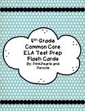 4th Grade ELA Test Prep ELA Flashcards for Common Core