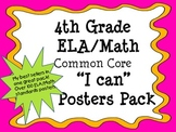 "4th Grade ELA/Math COMBO Common Core Standards ""I can"" Pos"