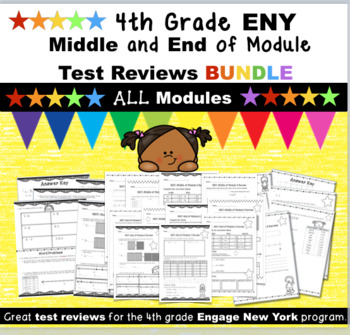 4th Grade Engage New York (ENY) ALL MID and END of Module Reviews BUNDLE