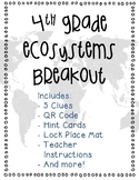 4th Grade Ecosystems Breakout
