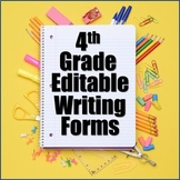 Editable Writing Forms 4th Grade Bundle - 4th Grade Writin