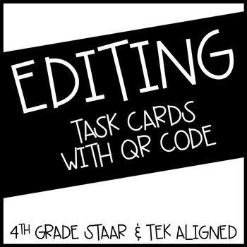 4th Grade STAAR Editing Task Cards With QR Code