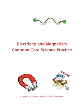 4th Grade Electricity and Magnetism Common Core Practice