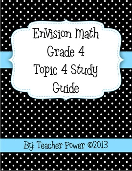 4th Grade EnVision Math Topic 4 Study Guide with Answer Key