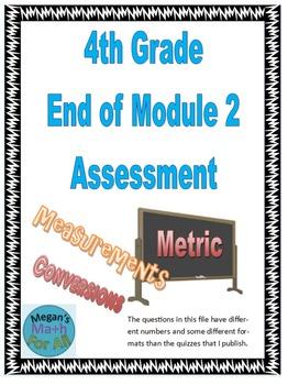 4th Grade End of Module 2 Assessment - Editable