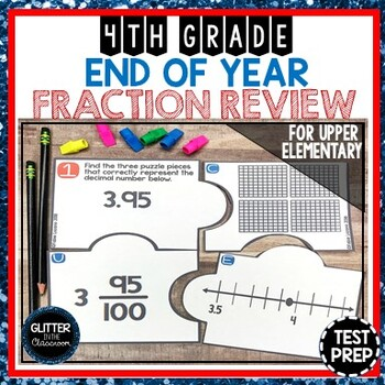 End of Year Fraction Review - Test Prep - 4th Grade