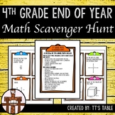4th Grade End of Year Math Scavenger Hunt